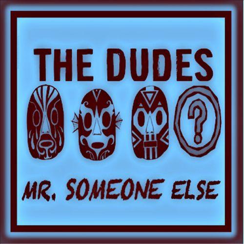 Mr. Someone Else