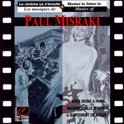 Misraki: Nous Irons a Paris; Mademoiselle s'amuse; Battement de Coeur