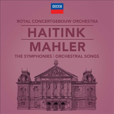 Mahler: The Symphonies; Orchestral Songs