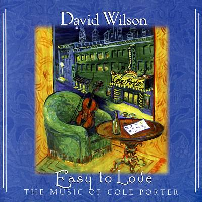 Easy to Love: The Music of Cole Porter