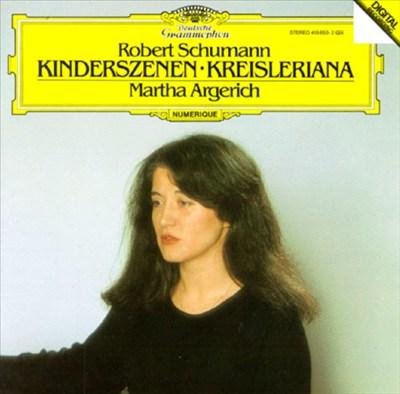 Robert Schumann: Kinderszenen; Kreisleriana