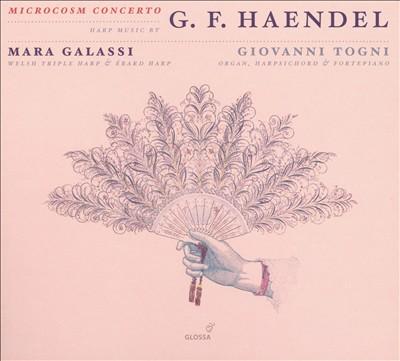 Microcosm Concerto: Harp music by Handel