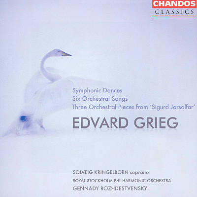 Edvard Grieg: Symphonic Dances; Six Orchestral Songs; Three Orchestral Pieces from 'Sigurd Jorsalfar'