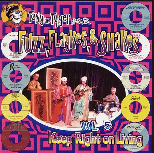 Tony the Tyger Presents Fuzz, Flaykes, & Shakes, Vol. 5: Keep Right on Living