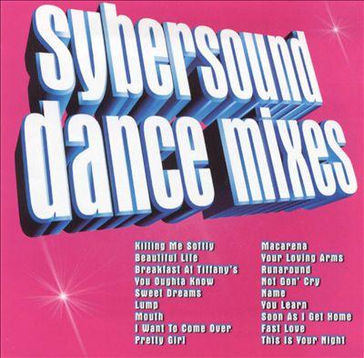 Sybersound Dance Mixes, Vol. 1
