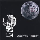 Are You Naked?