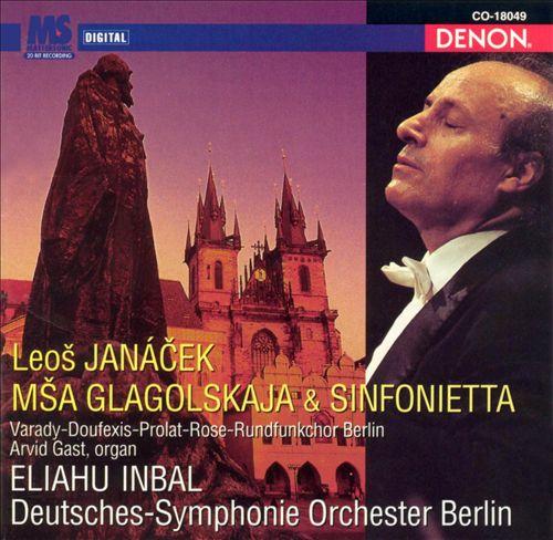 Janácek: Msa Glagolskaja & Sinfonietta