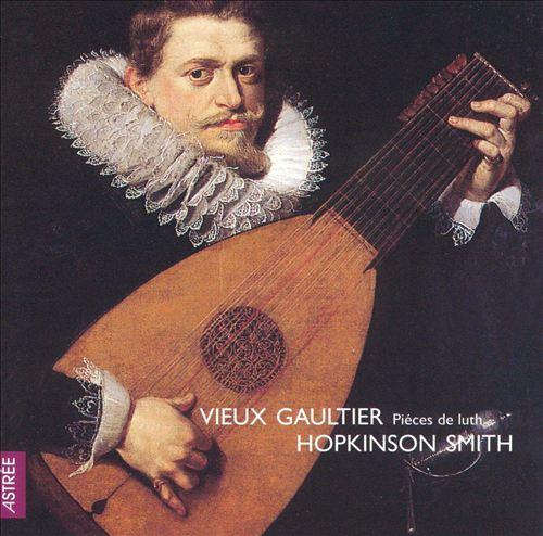 Piéces de Luth du Vieux Gaultier