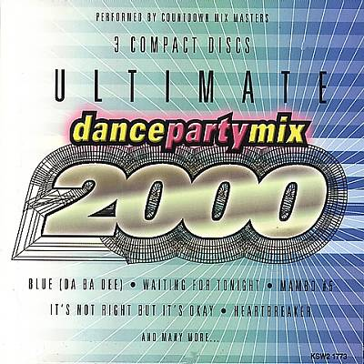 Ultimate Dance Party Mix 2000