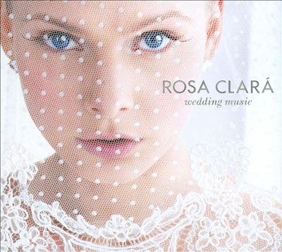 Rosa Clará Wedding Music