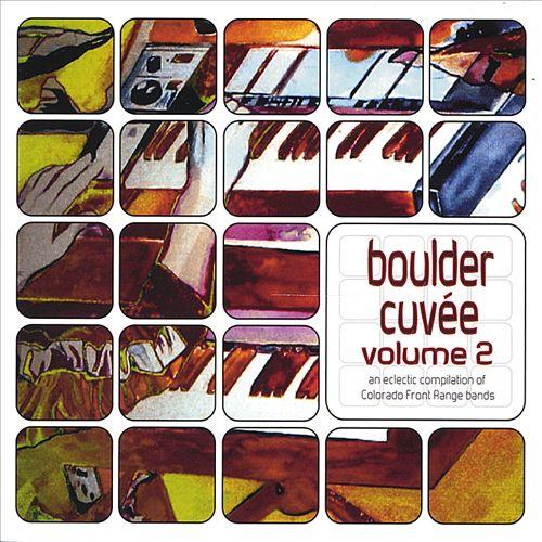 Boulder Cuvae, Vol. 2: An Eclectic Compilation of Colorado Front Range Bands