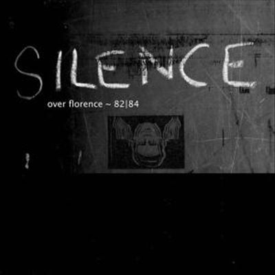 Silence Over Florence 1982-1984