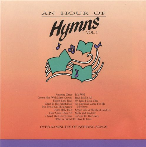 An Hour Of Hymns, Vol. 1