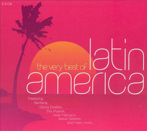 The Very Best of Latin America