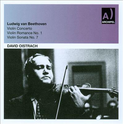 Beethoven: Violin Concerto; Violin Romance No. 1; Violin Sonata No. 7