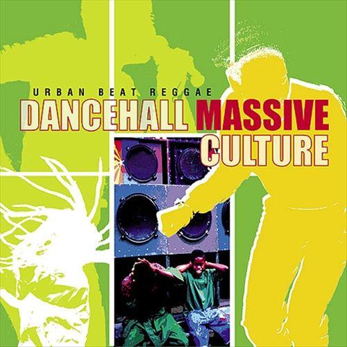 Urban Beat Reggae: Dancehall Massive Culture