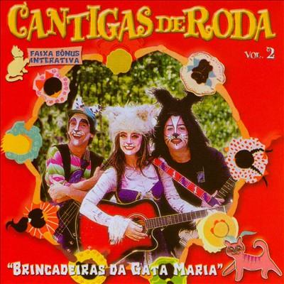 Cantigas de Roda, Vol. 2