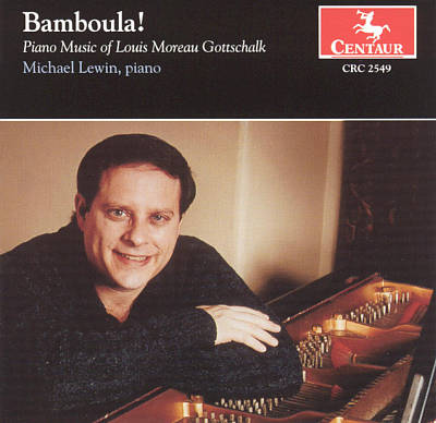 Bamboula! Piano Music of Louis Moreau Gottschalk