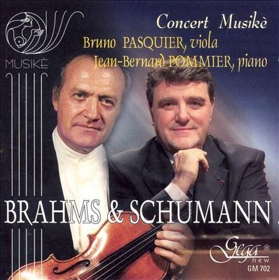 Brahms, Schumann: Works for viola & piano