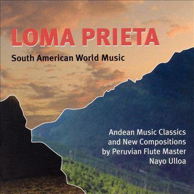 Loma Prieta: South American World Music
