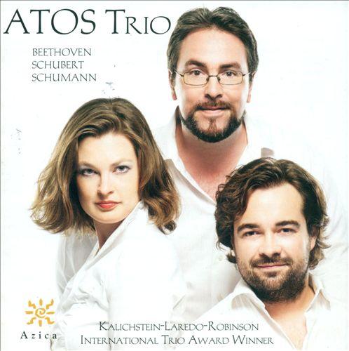 Atos Trio Plays Beethoven, Schubert & Schumann