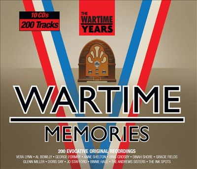 The Wartime Years: Wartime Memories