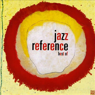 Jazz Reference: La Sélection