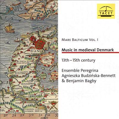 Mare Balticum, Vol. 1 - Music in medieval Denmark