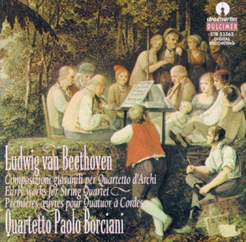 Beethoven: Early Works For String Quartet