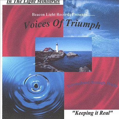 Voices of Triumph/Triumphant Through Praise