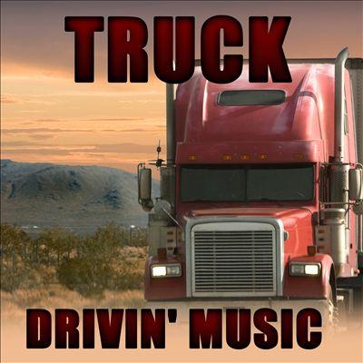Truck Drivin' Music