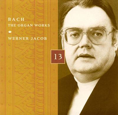 Bach: The Organ Works, Disc 13