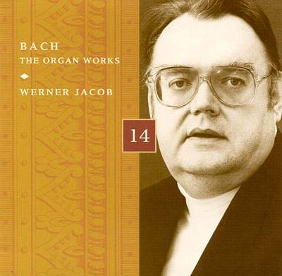 Bach: The Organ Works, Disc 14