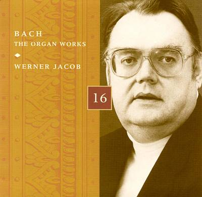 Bach: The Organ Works, Disc 16