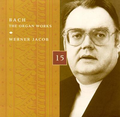 Bach: The Organ Works, Disc 15