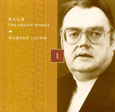 Bach: The Organ Works, Disc 1