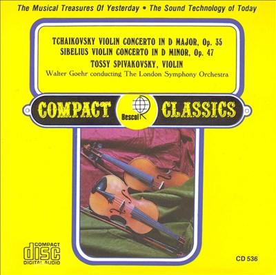 Tchaikovsky: Violin Concerto in D major, Op. 35; Sibelius: Violin Concerto in D minor, Op. 47