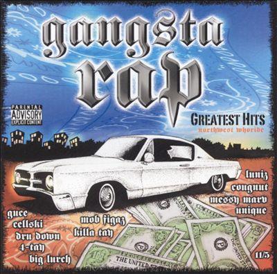 Gangsta Rap's Greatest Hits: Northwest Whoride