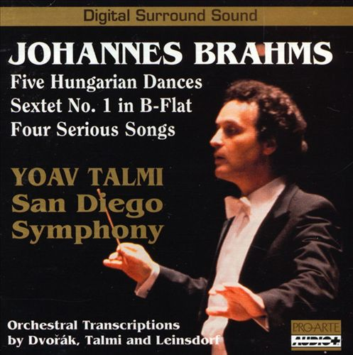 Brahms: Hungarian Dances; Sextet No.1; Serious Songs
