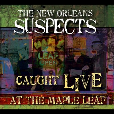 Caught Live At the Maple Leaf