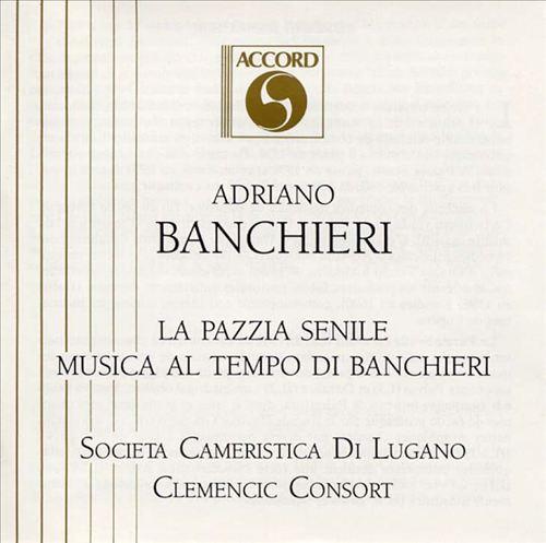 Adriano Banchieri and His Contemporaries