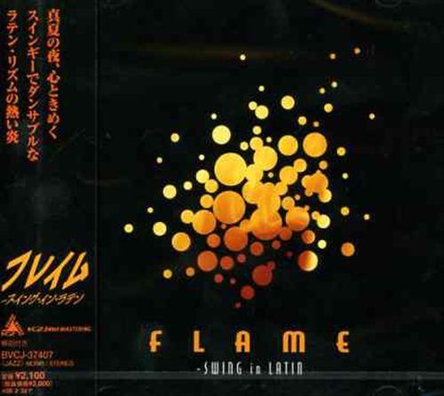 Flame: Swing in Latin