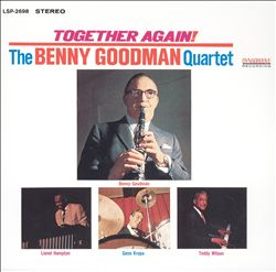 Together Again! 1963 Reunion with Lionel Hampton, Teddy Wilson & Gene Krupa