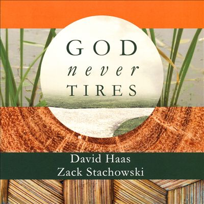 God Never Tires