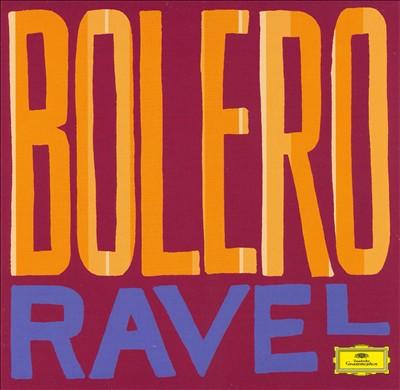 Greatest Classical Hits: Ravel's Bolero