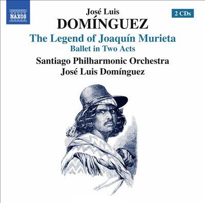 José Luis Domínguez: The Legend of Joaquín Murieta