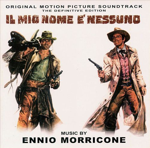 My Name Is Nobody (Il Mio Nome È Nessuno) [Original Motion Picture Soundtrack]