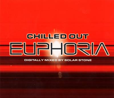 Chilled Out Euphoria