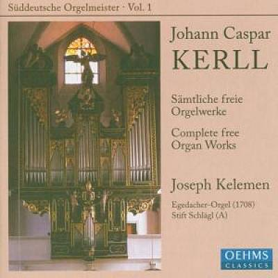Johann Kaspar Kerll: Complete
