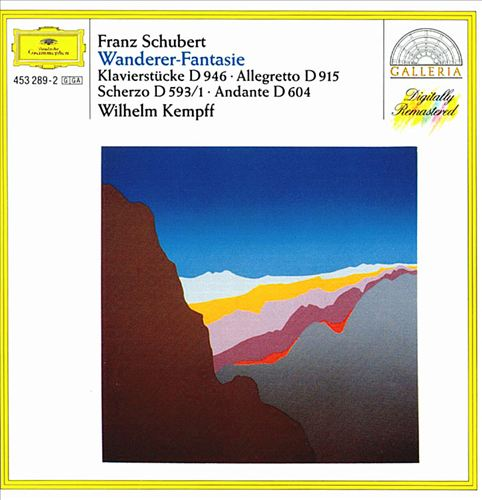 Schubert: Wanderer-Fantasie and Other Works for Piano